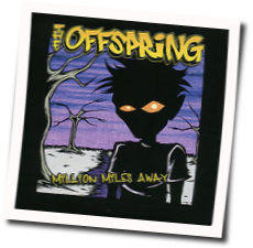 The Offspring chords for Million miles away