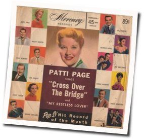 Patti Page chords for Cross over the bridge