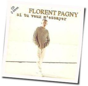 Florent Pagny chords for Si tu veux messayer
