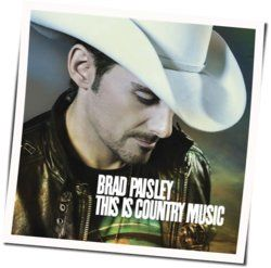 Brad Paisley chords for Be the lake