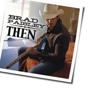 Brad Paisley chords for Better than this