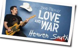 Brad Paisley chords for Heaven south