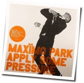 Maximo Park tabs and guitar chords