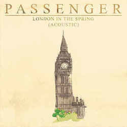 Passenger chords for London in the spring