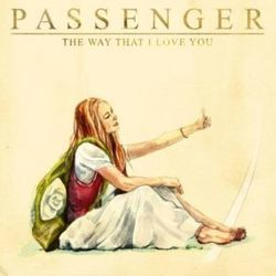 Passenger tabs for The way that i love you