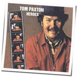 Tom Paxton tabs and guitar chords