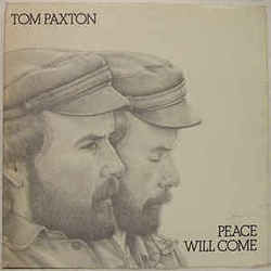 Tom Paxton tabs for Peace will come