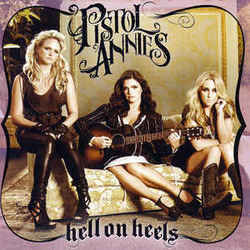 Pistol Annies chords for Hell on heels