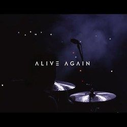 Planetshakers chords for Alive again