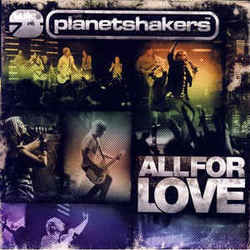 Planetshakers chords for All