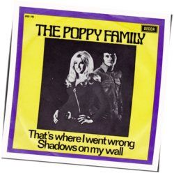 The Poppy Family chords for Thats where i went wrong