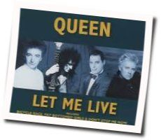 Queen chords for Let me live