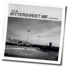 R.E.M. chords for Bittersweet me
