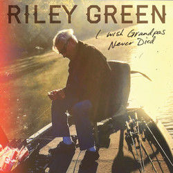 Riley Green guitar tabs for I wish grandpas never died