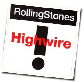 The Rolling Stones chords for Highwire