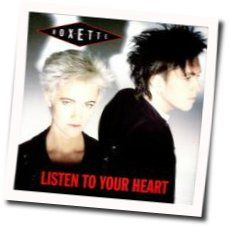 Roxette chords for Listen to your heart