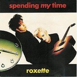 Roxette chords for Spending my time