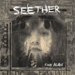 Seether chords for Fine again