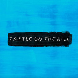 Ed Sheeran guitar chords for Castle on the hill (Ver. 4)