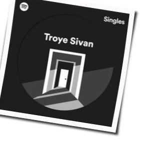 Troye Sivan chords for Better now