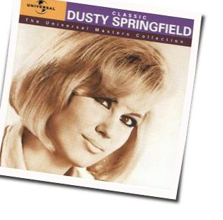 Dusty Springfield tabs and guitar chords