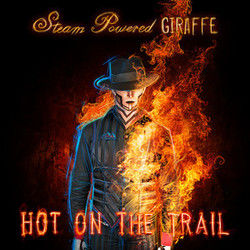 Steam Powered Giraffe chords for Hot on the trail