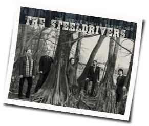 The Steeldrivers chords for River runs red