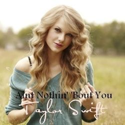 Taylor Swift guitar chords for Aint nothin bout you (Ver. 2)