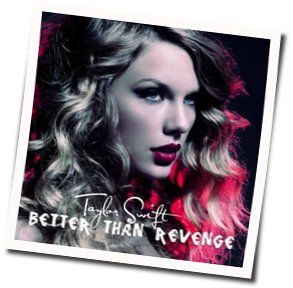 Taylor Swift bass tabs for Better than revenge