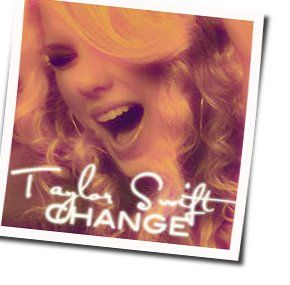 Taylor Swift guitar tabs for Change