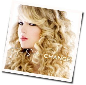 Taylor Swift guitar chords for Change (Ver. 2)