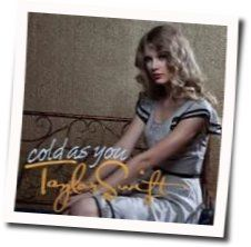 Taylor Swift guitar chords for Cold as you (Ver. 2)
