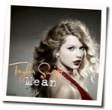 Taylor Swift chords for Mean (Ver. 2)
