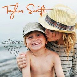 Taylor Swift chords for Never grow up (Ver. 4)