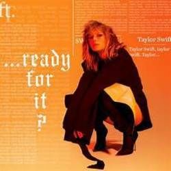 Taylor Swift chords for Ready for it (Ver. 3)