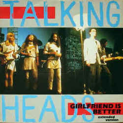 Talking Heads chords for Girlfriend is better