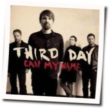 Third Day tabs for Call my name