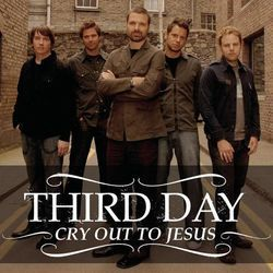 Third Day chords for Cry out to jesus (Ver. 2)