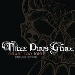 Three Days Grace tabs for Never too late