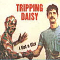 Tripping Daisy tabs for I got a girl