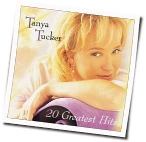 Tanya Tucker chords for Some kind of trouble