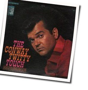 Conway Twitty tabs and guitar chords