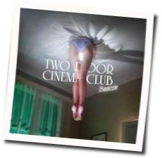 Two Door Cinema Club chords for Next year