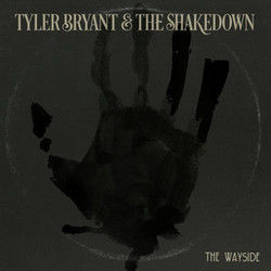 Tyler Bryant & Shakedown tabs and guitar chords