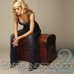Carrie Underwood chords for Temporary home