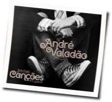 Andre Valadao tabs and guitar chords