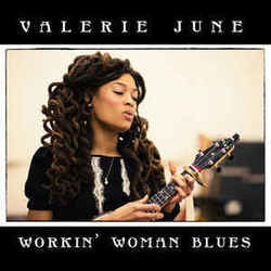 Valerie June chords for Workin woman blues