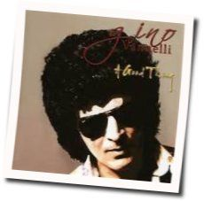 Gino Vannelli tabs and guitar chords