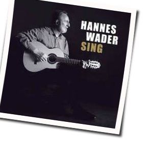 Hannes Wader tabs and guitar chords
