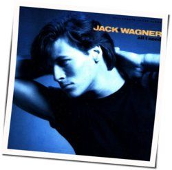 Jack Wagner tabs and guitar chords